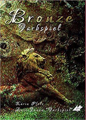 Farbspiel bronze - Anthologie aus dem Karina Verlag Wien