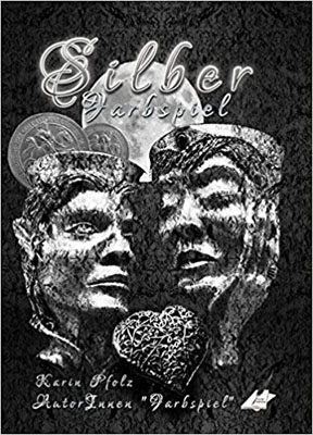 Farbspiel silber - Anthologie aus dem Karina Verlag Wien