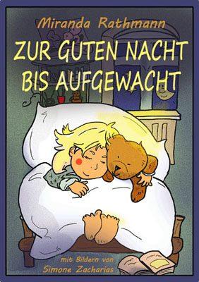 Zur Guten Nacht bis Aufgewacht - illustriertes Kinderbuch