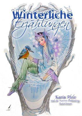 Winterliche Erzählungen - Anthologie-Sonderausgabe aus dem Karina Verlag Wien